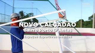 Os Espaços para Esporte do Novo Calçadão do Porto Dantas