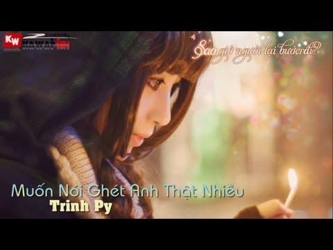 Muốn Nói Ghét Anh Thật Nhiều - Trinh Py [ Video Lyrics Kara ]
