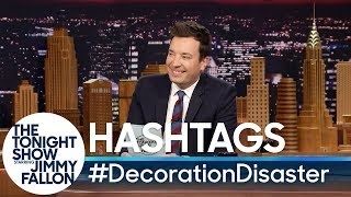 Hashtags: #DecorationDisaster