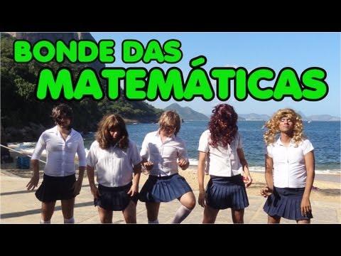 BONDE DAS MATEMÁTICAS - Paródia Bonde das Maravilhas (OFICIAL)