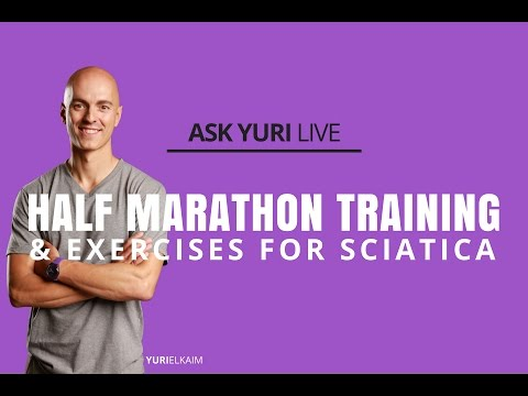 Half-Marathon Training, Sciatica, and More | Ask Yuri LIVE Dec 21, 2016