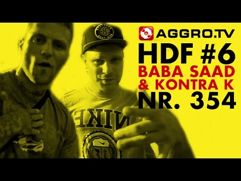 BABA SAAD & KONTRA K HALT DIE FRESSE 06 NR 354 (OFFICIAL HD VERSION AGGROTV)