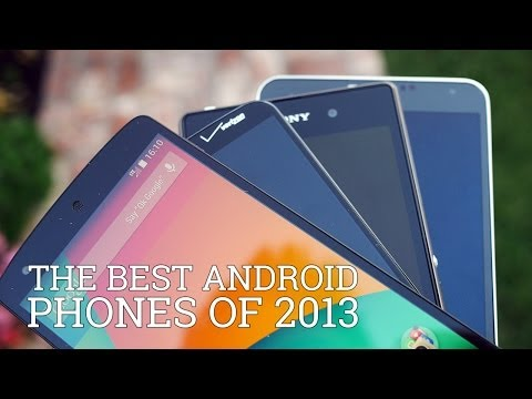 The Best Android Phones of 2013!