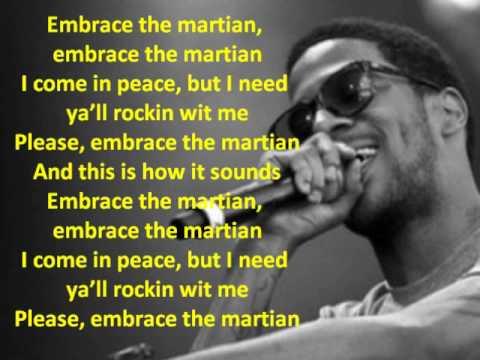Kid Cudi – Embrace the Martian Lyrics | Genius Lyrics