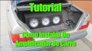 Tutorial: Como Instalar Un Amplificador De Carro
