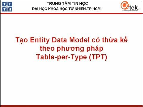 Tạo Entity Data Model có thừa kế theo phương pháp Table Per Type (TPT)