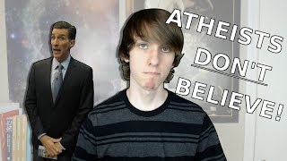 Atheists Really DON'T Believe in God!