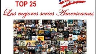 TOP 25| LAS MEJORES SERIES AMERICANAS|