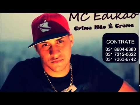 MC Edikão - Crime Não É Creme (Lançamento 2014) (Dj Manoel videos)