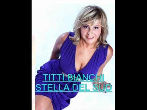 Titti Bianchi - Stella del sud