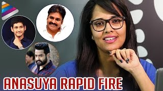 Anasuya Rapid Fire Interview about Pawan Kalyan, Jr NTR an..