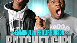 Ratchet Girl Anthem (SHE RACHEEET!) Emmanuel And Phillip