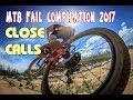 MTB fail compilation 2017 Close Calls