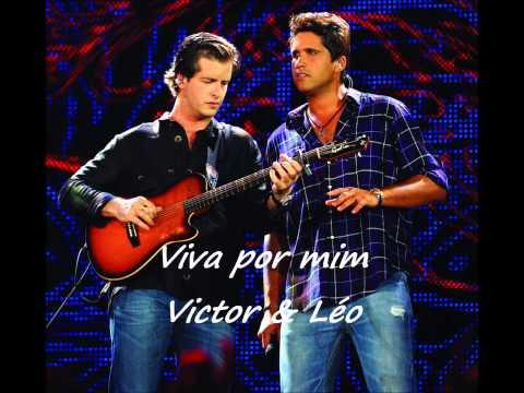 Viva Por Mim - Victor e Léo (Música Nova 2013)