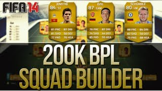 FIFA 14 Ultimate Team BPL Squad Builder! 87 Özil & More
