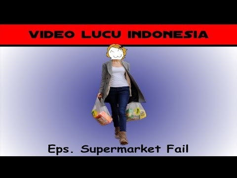 Video Lucu Indonesia -  Eps Supermarket Fail