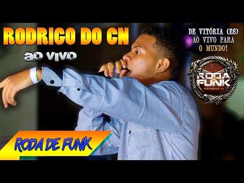 MC Rodrigo do CN ::  Apresentação ao vivo na Roda de Funk :: Full HD