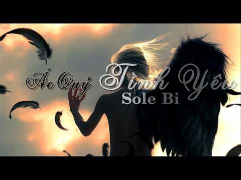 Ác Quỷ Tình Yêu - Sole Bi [Rap Video Lyrics]
