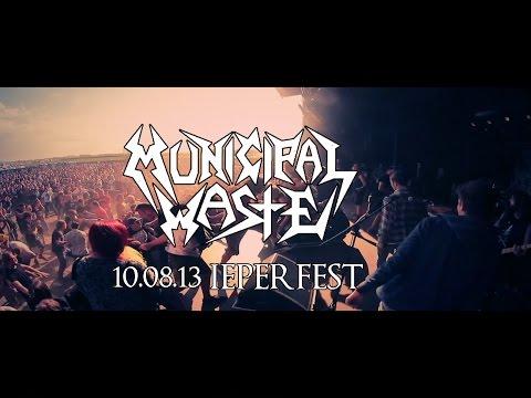 MUNICIPAL WASTE - IEPERFEST 2013 - FULL SET (HD)
