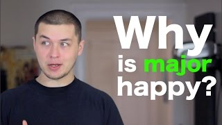 "Why is major ""happy""?"