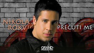 Nikola Rokvic - Al nema nas - (Audio 2008)