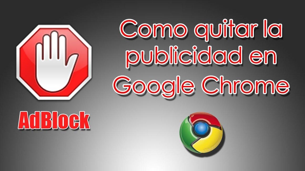 Aplicación para Google Chrome para quitar la Publicidad