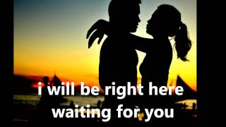 Richard Marx Right Here Waiting (Lyrics)