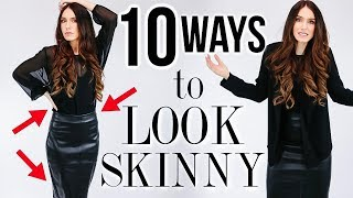 10 Ways To INSTANTLY Look SKINNY (but in a GOOD way)