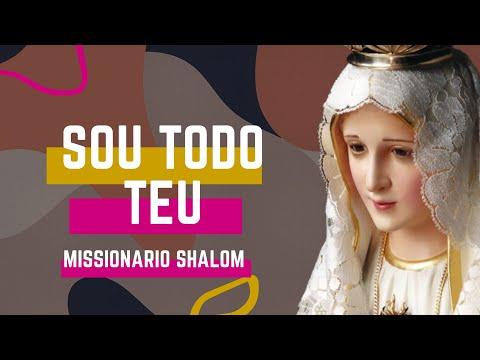 Todo Teu - Missionário Shalom