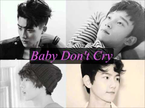 EXO- Baby Don't Cry [Korean+Chinese Audio], The audio snippet from the 21st EXO teaser. EXO's song Baby Don't Cry. First is the Korean version and then it transits into the Mandarin audio.