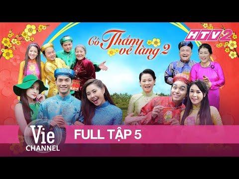 HTV2 - CÔ THẮM VỀ LÀNG (PHẦN 2) - TẬP 5