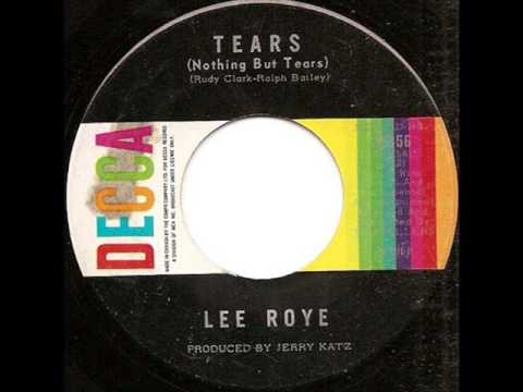 Lee Roye Tears Nothing But Tears Who Am I
