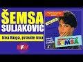 Semsa Suljakovic - Ima Boga, pravde ima - (Audio 1993) HD
