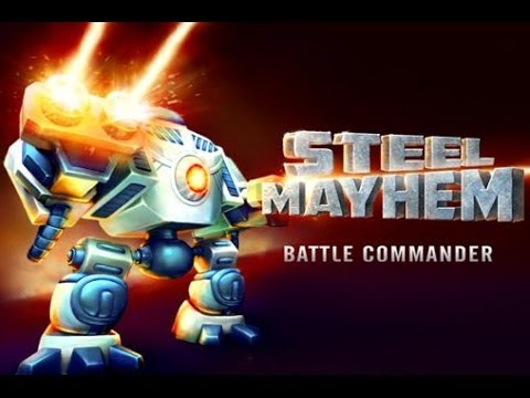 Steel Mayhem Battle Commander Gameplay Walkthrough [Tutorial Guide]