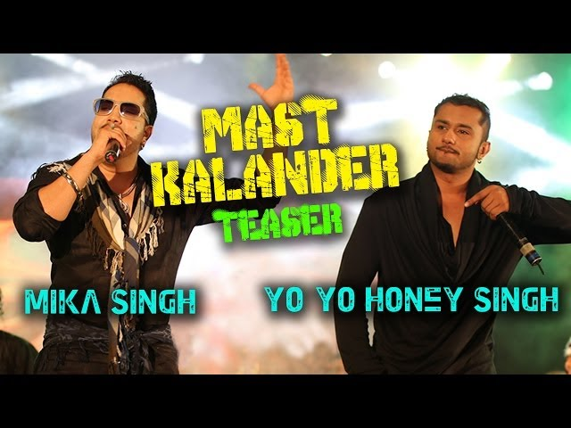 Mika Singh | Yo-Yo Honey Singh | Mast Kalander (Teaser) Full Video out on 23.02.2014