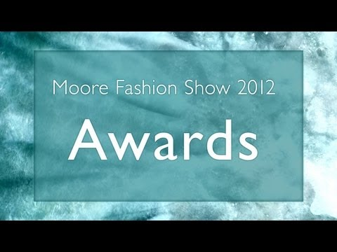8 - Awards // 2012 Moore Fashion Show // Breaking Away