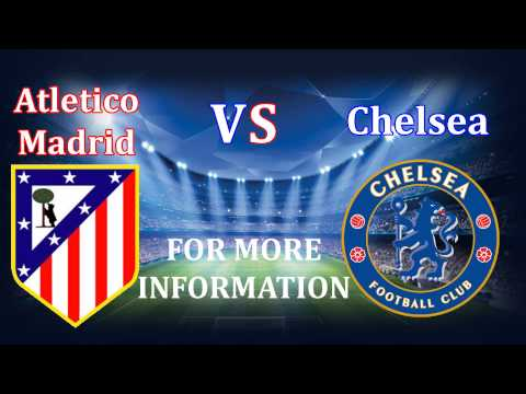 UEFA Champions League - Atletico Madrid vs Chelsea | Live Streaming & Match Review 22/04/2014