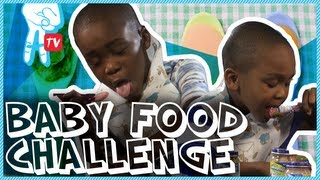 Baby Food Challenge Crazy I Say Ep 43