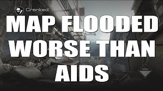 Map Flooded - Worse Than AIDS - Call of Duty Ghosts