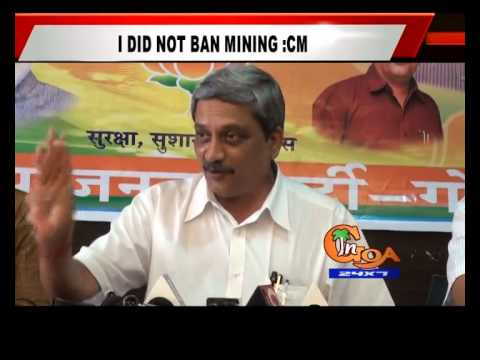 I DID NOT BAN MINING: PARRIKAR