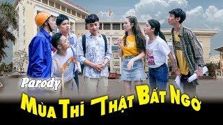 [Parody - Nhạc chế] Mùa Thi Thật Bất Ngờ - Đỗ Duy Nam - Thái Dương - Thương Cin...