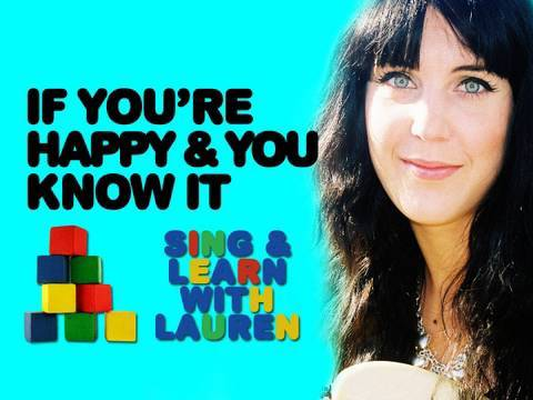'If You're Happy And You Know It Clap Your Hands' - Sing Along With Lauren!