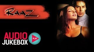 Raaz Full Audio Songs