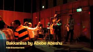 Abebe Abeshu: Bakkaniisa (Folle Entertainment)