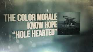 The Color Morale - Hole Hearted