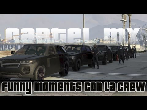 GTA V Online - El Cartel Mx Funny Moments #2 | Momentos Random