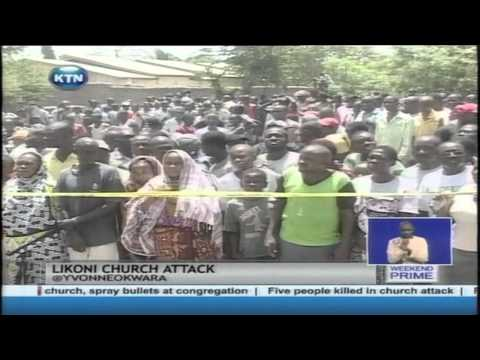 At least 5 people killed and over 20 others injured when gunmen raided a church in Mombasa