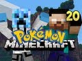 Minecraft Pokemon - w/ NoahCraftFTW Ep. 20