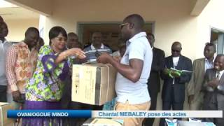 OVAN/OGOUE IVINDO: Chantal MEBALEY pose des actes