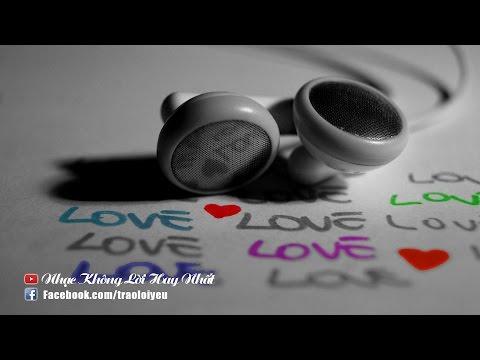 Những Bản Nhạc Không Lời Về Tình Yêu Hay Nhất 2015 [Phần 2]